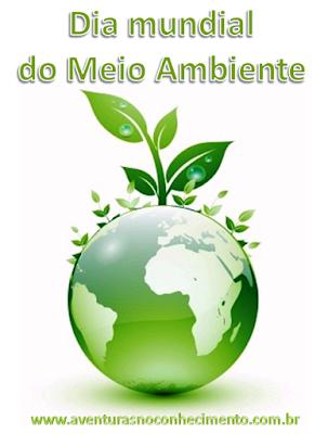 Dia Mundial do Meio Ambiente - 05 de Junho