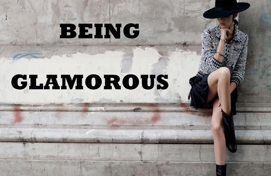 Being Glamorous