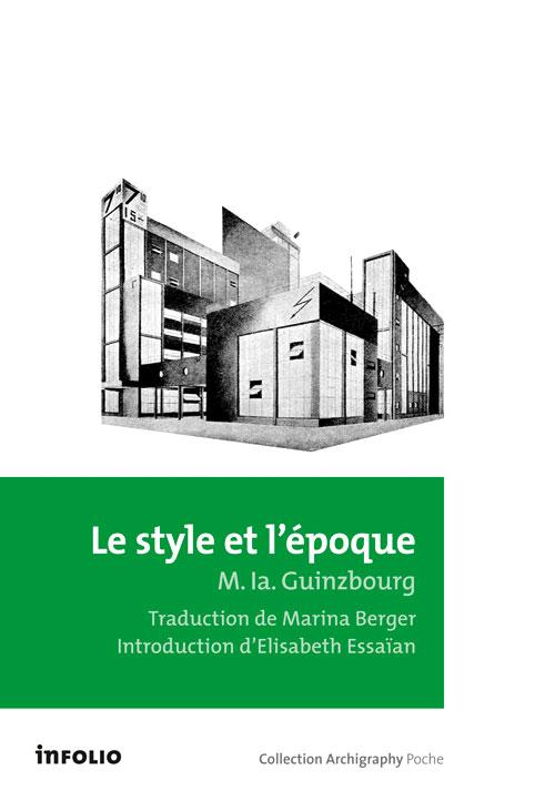 Marina BERGER pour Le Style et l'époque de Moisseï Guinzbourg, éditions Infolio
