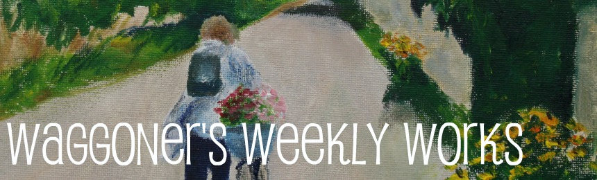 Waggoner's Weekly Works