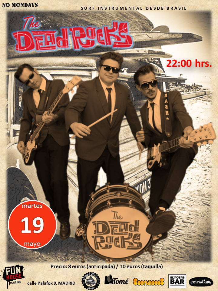 The Dead Rocks 19/05/2015 - Fun House