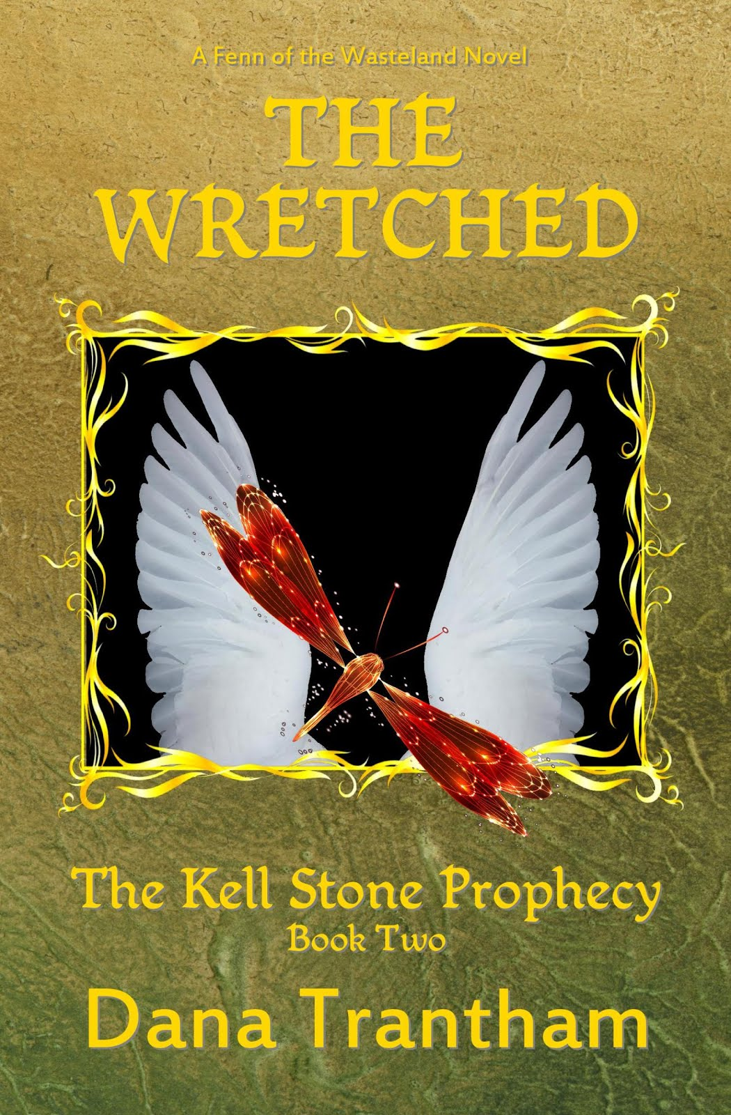 The Wretched (The Kell Stone Prophecy Book Two)