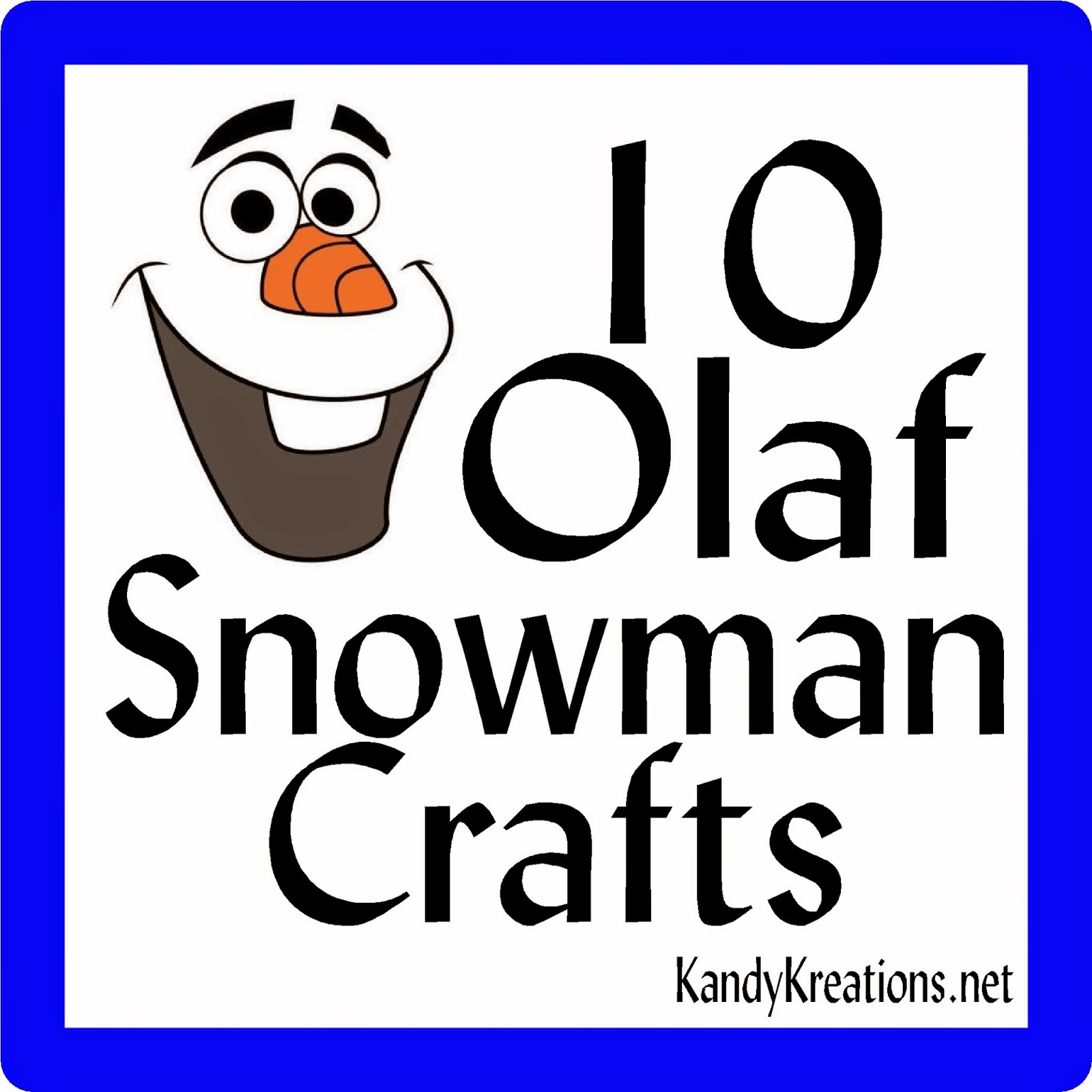 10 Olaf the Snowman Crafts