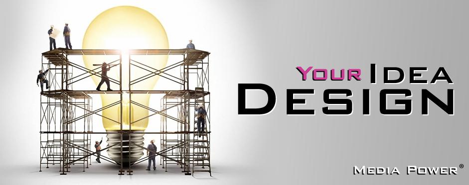 Media Power Design Your Idea