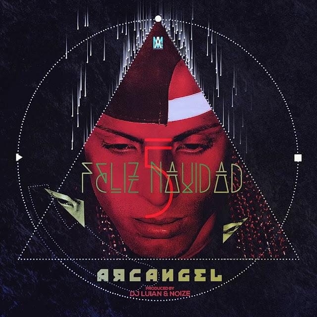 Descarga Arcangel Feliz Navidad 5 320kbps Realeza Urbana Magazine