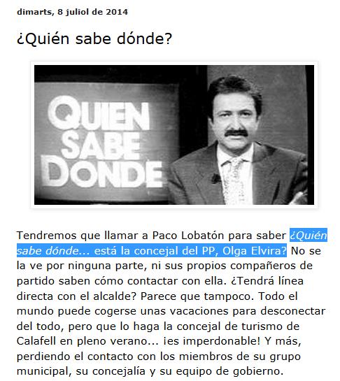 http://socialistesdecalafell.blogspot.com.es/2014/07/quien-sabe-donde.html