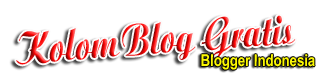 Pusat Artikel Terbaik Kolom BloG GratiS Indonesia