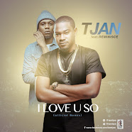 TJAN (I LOVE YOU SO REMIX) FT REMINISCE