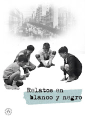Relatos en blanco y negro