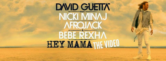 David Guetta Hey Mama melodie noua 2015 videoclip nou David Guetta feat Nicki Minaj Hey Mama NOUL HIT 2015 New Official Video YOUTUBE 19 mai 2015 noul single David Guetta Hey Mama ultima piesa a lui David Guetta 20.05.2015 David Guetta Hey Mama featuring Nicki Minaj, Bebe Rexha & Afrojack ultima melodie David Guetta 2015 new single new video David Guetta 2015 ultimul hit