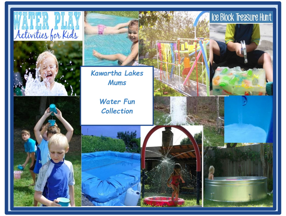 Kawartha Lakes Mums Water fun ideas for kids collection