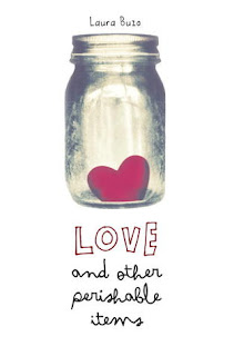 Love and Other Perishable Items by Laura Buzo book cover