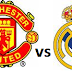 Jadwal Champions Real Madrid Vs Manchester United