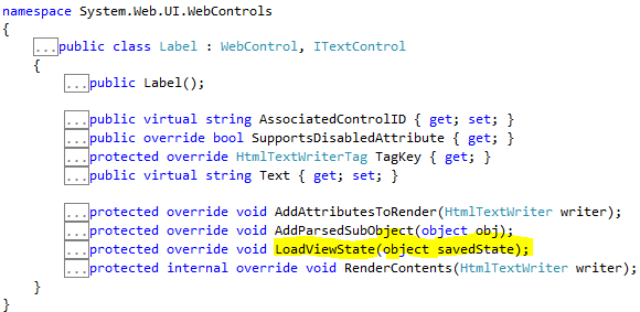 control have LoadViewState method to maintain their state during postback from posted viewstate