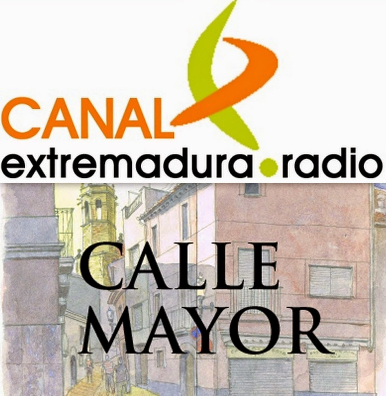 Canal Extremadura Radio: Calle Mayor