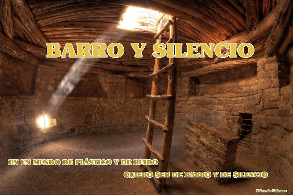 BARRO Y SILENCIO