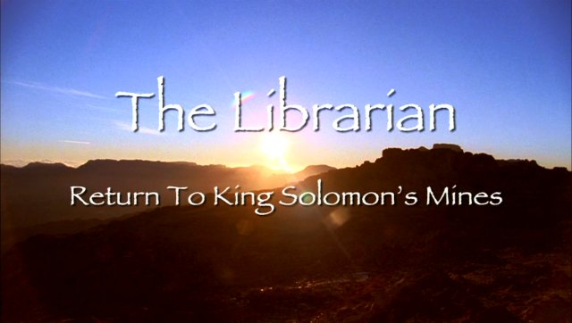 The Librarian II Return to King Solomons Mines title