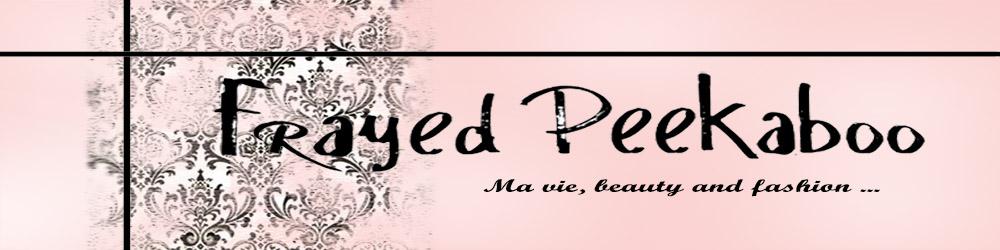 Frayed Peekaboo