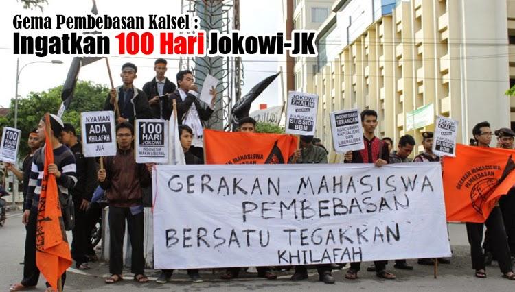 Menyambut 100 hari pemerintahan Presiden Joko Widodo dan Wapres Jusuf Kalla, puluhan aktivis Gerakan Mahasiswa (Gema) Pembebasan Kalsel menggelar aksi simpatik, di Bundaran Kantor Pos, Jalan Lambung Mangkurat Banjarmasin, Jumat sore (6/2).  Dalam aksinya, para mahasiswa dari sejumlah perguruan tinggi ini membawa aneka poster dan spanduk, diantaranya berbunyi, Jokowi zalim karena hapus subsidi BBM, 100 hari Jokowi Indonesia makin liberal, Indonesiaku terancam; hancurkan kapitalisme dan liberalisme.