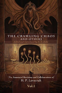 The Crawling Chaos and Others. The Annotated revisions and Collaborations by H.P. Lovecraft, Vol. I, 2011, copertina