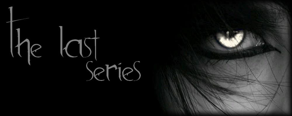 The Last Series