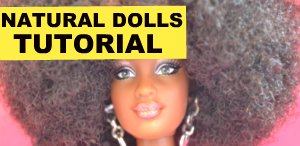 NATURAL DOLLS TUTORIAL
