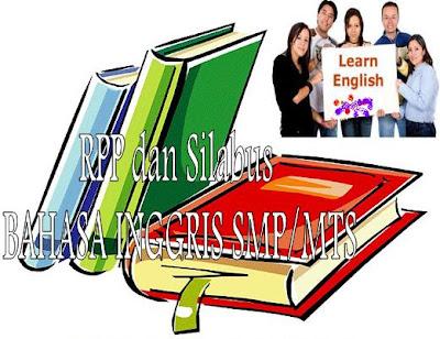 RPP dan Silabus Bahasa Inggris Berkarakter SMP/MTS Kelas 7, 8, dan 9 ...