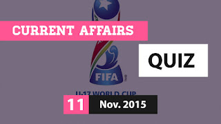 Current Affairs Quiz 11 November 2015
