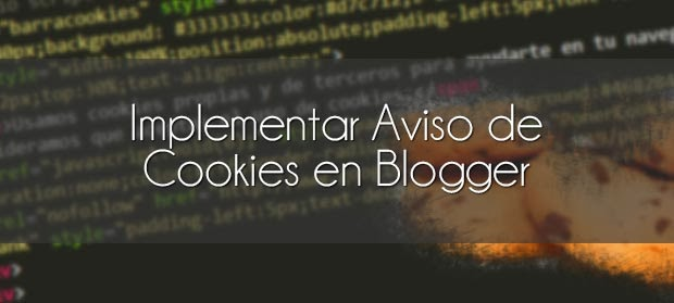 Implementar aviso de cookies en blogger