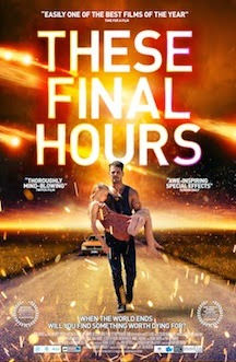 These Final Hours (2014) - Movie Review