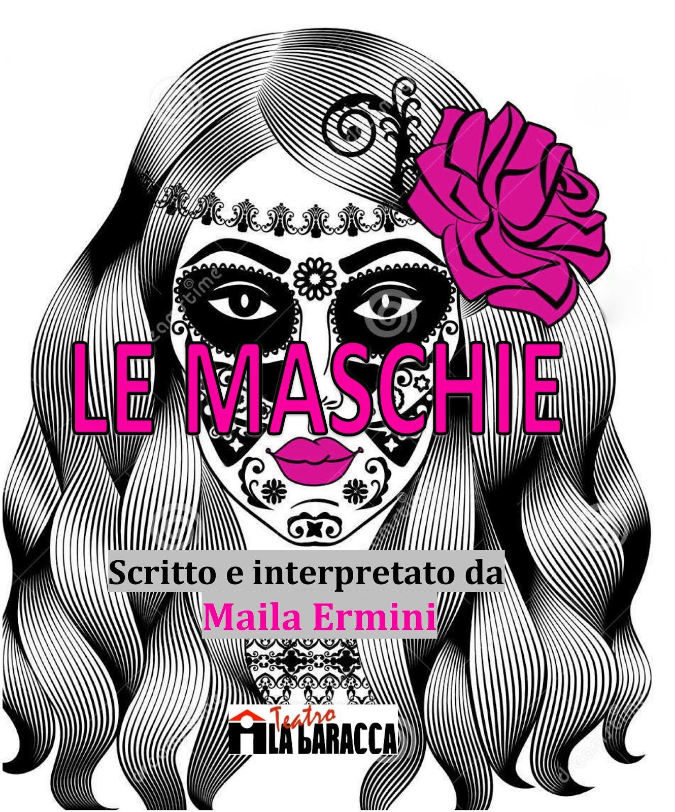 LE MASCHIE