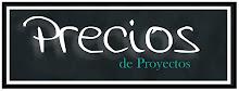 PRECIOS DE PROYECTOS