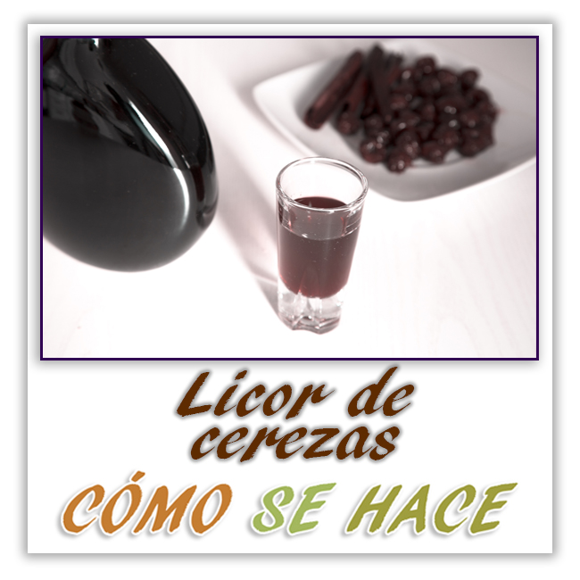 LICOR DE CEREZAS CASERO