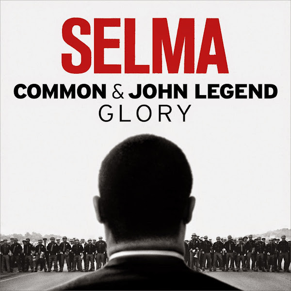 """Common & John Legend - Glory (From the Motion Picture """"Selma"""") - Single Cover"""