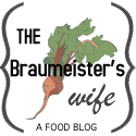 Braumeister's Wife: A Food Blog