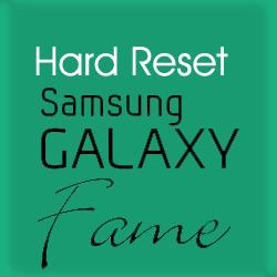Cara Hard Reset Samsung samsung galaxy fame