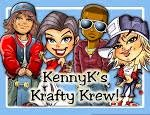 KennyK's Krafty Krew
