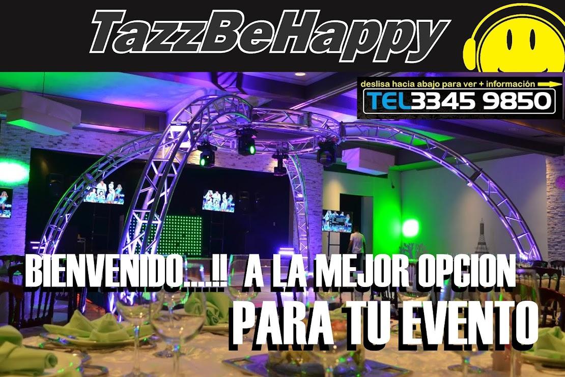 LUZ Y SONIDO TazzBeHappy LO NUEVO DJ LOUNGE