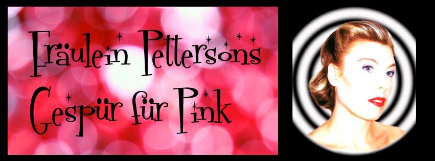 Fräulein Pettersons Gespür für Pink