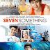 Seven Something [ 2012 ]
