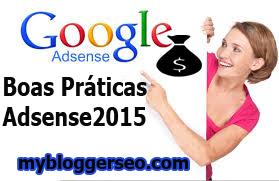 Blogger Adsense melhores praticas 2015
