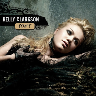 Kelly Clarkson - Don't Lyrics