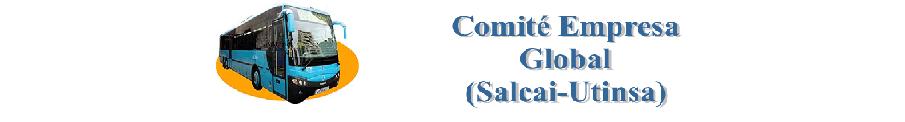Comité de Empresa Global (Salcai-Utinsa)