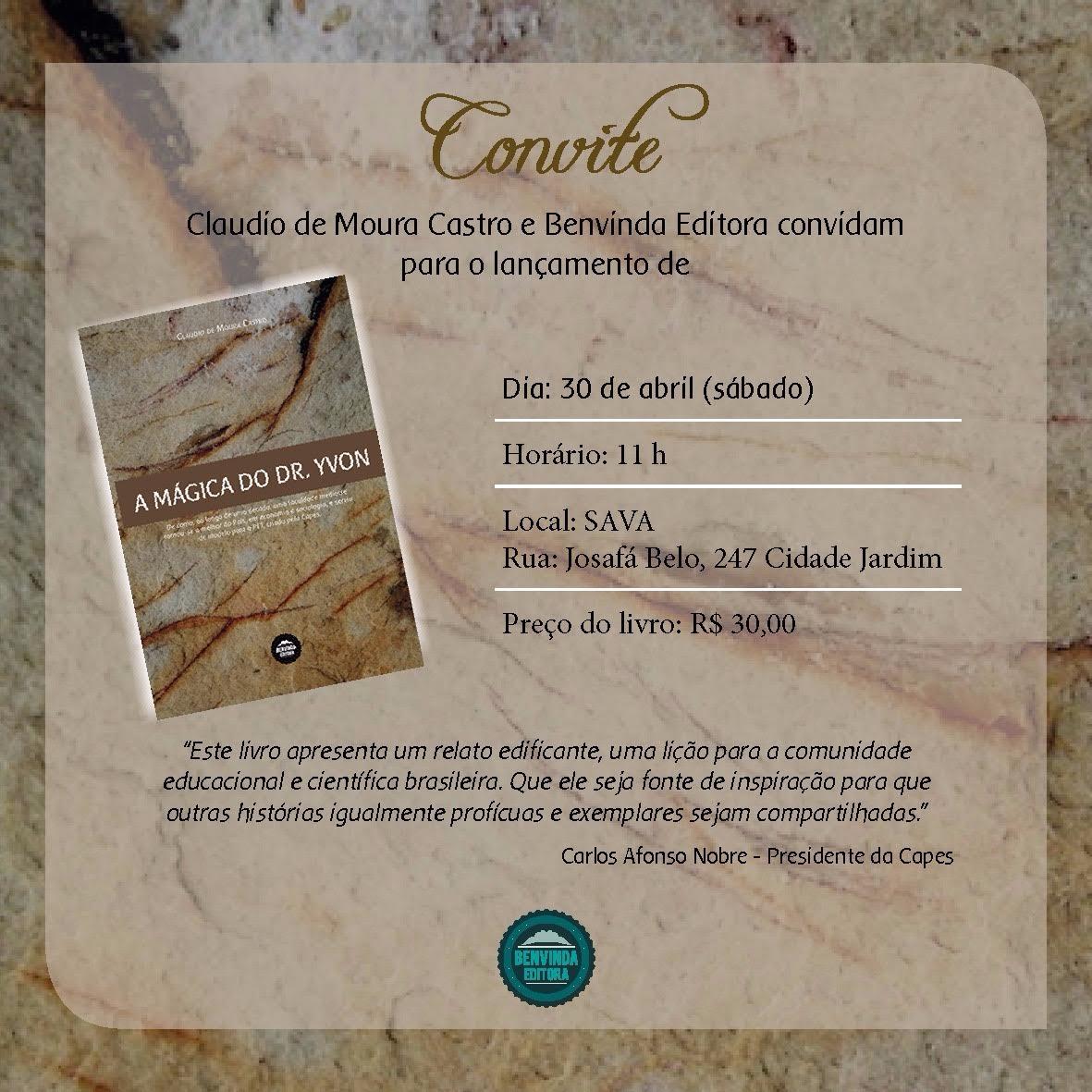 Novo Livro de Claudio Moura Castro: A Magica do Dr. Yvon