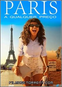 Paris a Qualquer Preço Torrent Dual Audio