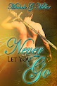 Never Let You Go, Book #2