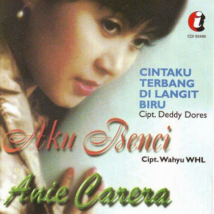Anie Carera - Aku Benci (Full Album 1997)