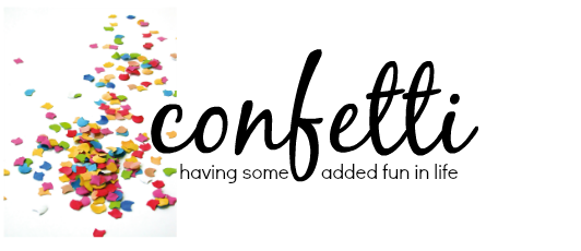 Confetti and Other Fun