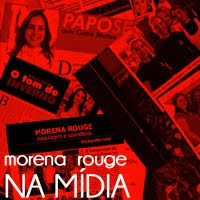 Morena Rouge na Mídia
