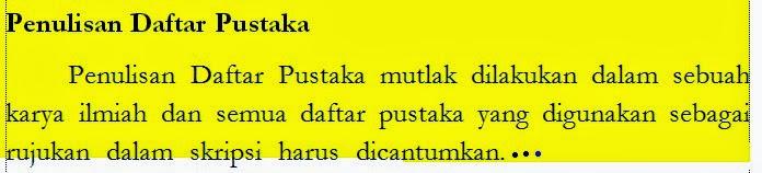 Seperti dikatakan sebelumnya, Daftar pustaka adalah kumpulan dari